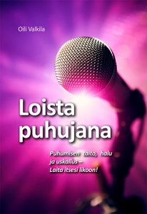 Loista puhujana kansi - Oili Valkila.indd