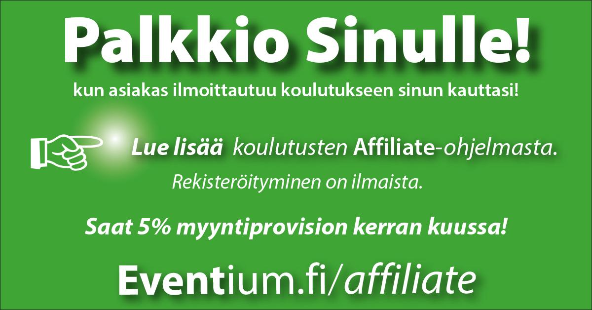 Eventium affiliate-ohjelma - tienaa myyntiprovisiota yhteistyökumppaninamme! - Ota yhteyttä